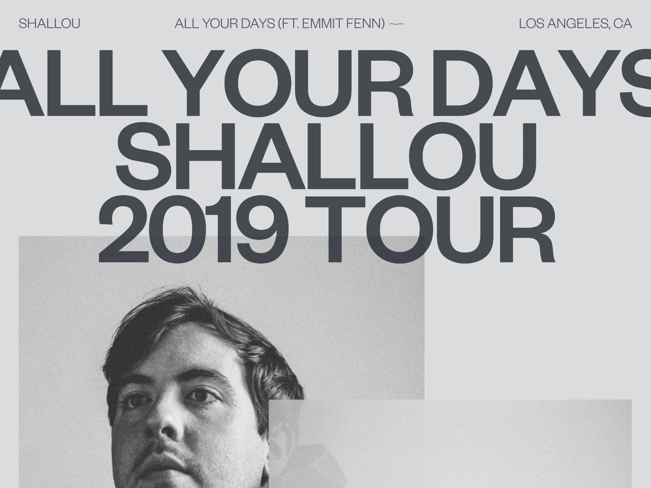 Shallou   all your days   2019 tour