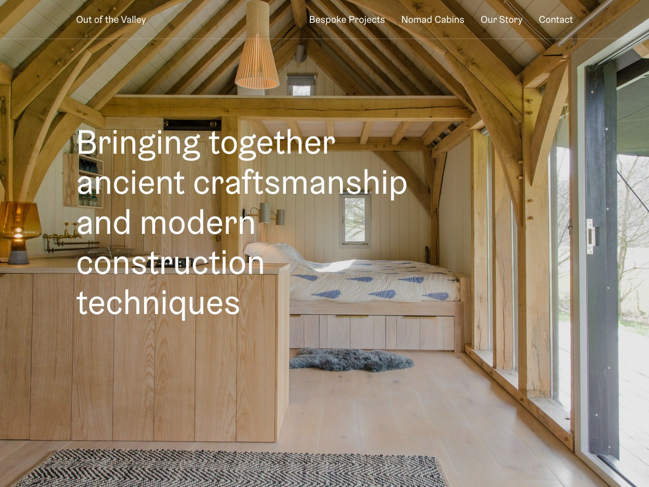 Out of the valley   sustainable cabins furniture and interiors working with the beauty and durability of wood our design led structures invite a transformative return to a simpler way of living and a renewed affinity with the land   1