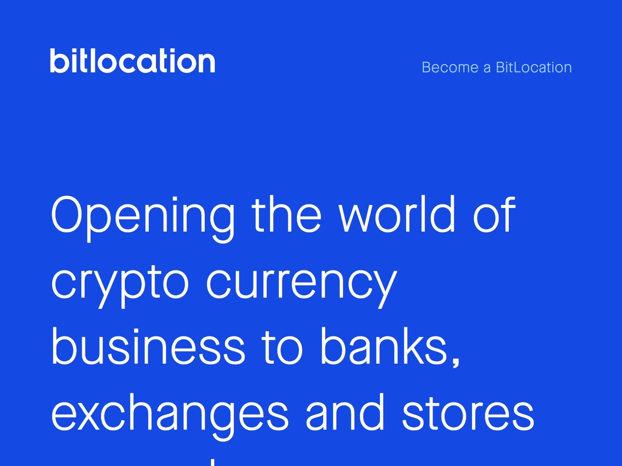 Bitlocation   opening the world of crypto currency business to exchanges and stores everywhere
